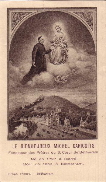 Saint Michel Garicoïts. Fondateur de la société des Prêtres du Sacré-Cœur († 1863)
