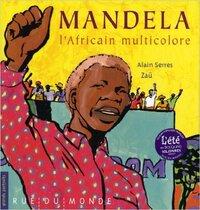 Lecture: Mandela l'africain multicolore