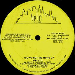 King Tutt - You've Got Me Hung Up