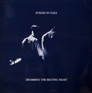 Chefs d'oeuvre oubliés # 70 : Eyeless in Gaza - Drumming the beating heart (1982)