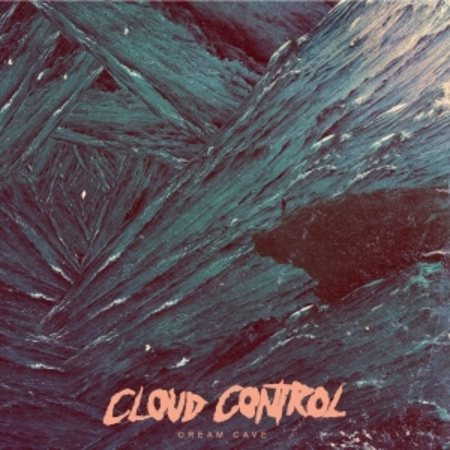 Cloud Control - Dream Cave