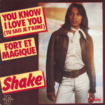 You Know I Love You  (Shake)
