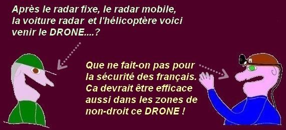 Grace aux conducteurs imprudents et un drone les caisses de l'état vont se remplir !