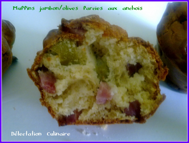 Ronde Interblog ; Muffins jambon/olives (farcies aux anchois)