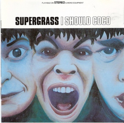 My Daughter's Choice # 27 : Supergrass - I should Coco (1995)