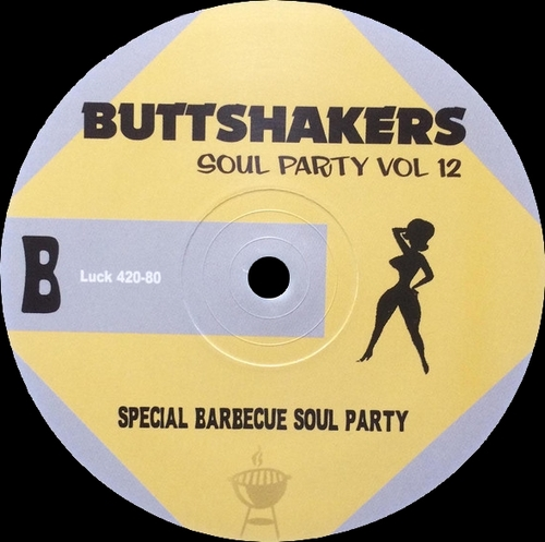 Buttshakers ! Soul Party Vol. 12 LP Mr. Luckee Records LUCK 420-80 [ FR ]