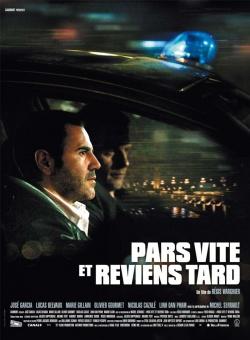 Pars vite et reviens tard (2006)
