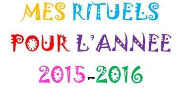 Mes rituels pour l'année 2015-2016