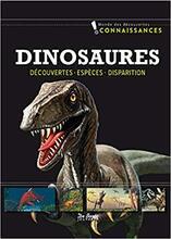 Dinosaures - découvertes,espèces, disparition