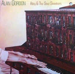 Alan Gordon - Alley & The Soul Sneekers - Complete LP
