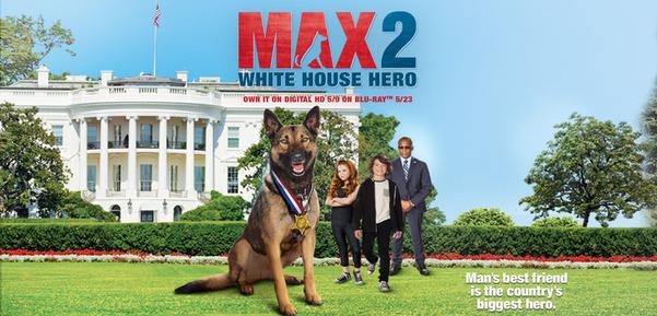 Max 2: White House Hero : Max est assigné à la Maison Blanche tandis que Butch, le chien du service secret, est en congé de maternité. Il rencontre TJ, un garçon de 12 ans, qui est le fils du président. En raison du profil élevé de son père, il s'efforce de s'intégrer et de mener une vie normale. Lors d'une visite d'Etat du Président russe et de sa fille, Alexandra (Alex), TJ est invitée à l'accompagner pendant leur séjour. TJ fait amitié avec Alex, mais quand ils ont des ennuis, Max vient à la rescousse! ... ----- ... Origine : Américain  Réalisation : Brian Levant  Durée : 1h 25min  Acteur(s) : Zane Austin, Francesca Capaldi, Lochlyn Munro  Genre : Famille  Date de sortie : Mai 2017  Année de production : 2017  Critiques Spectateurs : 2.8