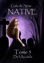 Chronique Native tome 5 de Gala de Spax