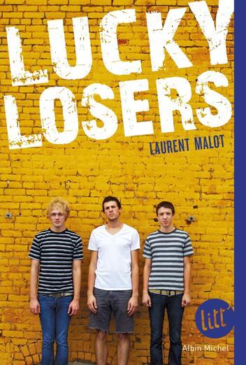 Lucky losers de Laurent