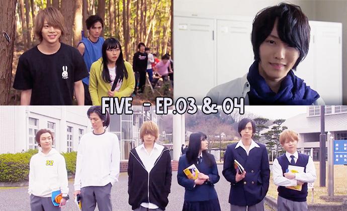 Sortie des épisodes 03 & 04 de FIVE !