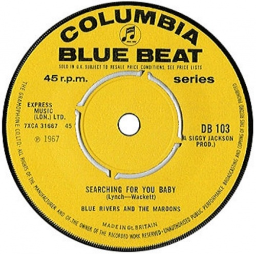 "Blue Rivers & The Maroons : Album "" Blue Beat In My Soul "" EMI Columbia Records SCX 6192 [ UK ]"