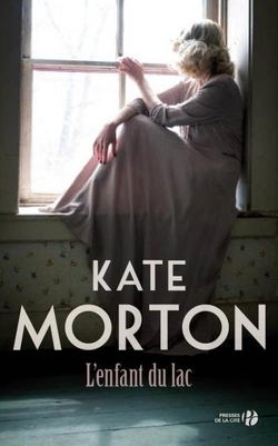 L'enfant du lac, de Kate Morton