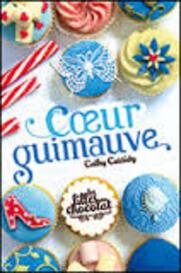 """Fiche de lecture sur """"Les filles au chocolat"""", tome 2 """"Coeur guimauve"""" de Cathy Cassidy"""