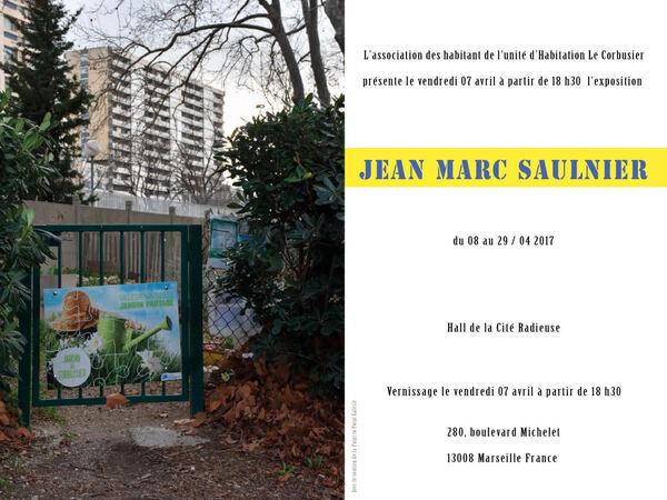 Sulnier Jean Marc Cité Radieuse Corbu Marseille Exposition