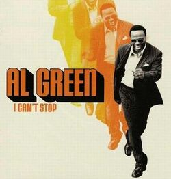 Al Green - I Can't Stop - Complete CD