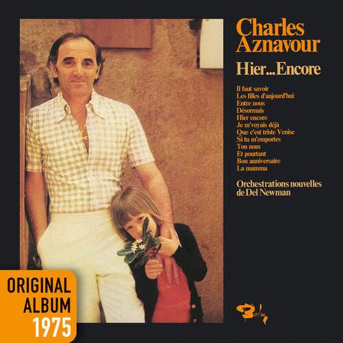 AZNAVOUR, Charles - Hier encore.  Chansons françaises