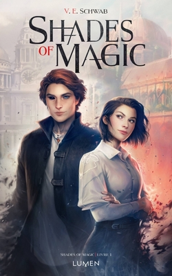 Shades of Magic de V.E Schwad