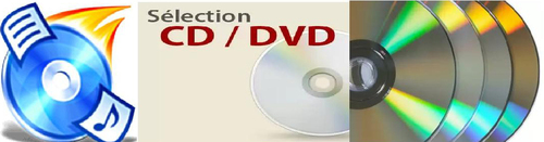 Vos CD et DVD :