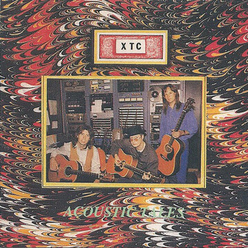Le choix des lecteurs # 141: XTC - Acoustic Tales( 1991)
