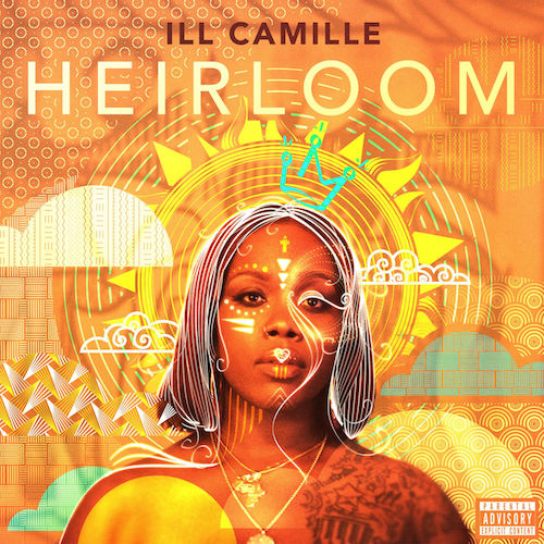Ill Camille - Heirloom (2017) [Hip Hop]