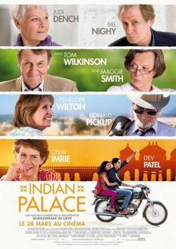 Indian palace - de John Madden (2012) - avec J. Dench, T. Wilkinson, M. Smith, B. Nighy