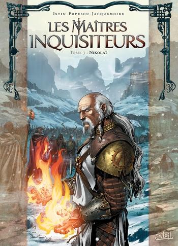 Les maîtres inquisiteurs - Tome 3 Nikolaï - Istin & Popescu & Jacquemoire