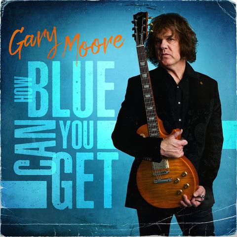 """GARY MOORE - Les détails de l'album d'inédits How Blue Can You Get ; """"In My Dreams"""" Visualizer Vidéo"""