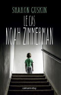 Couverture de Le Cas Noah Zimmerman