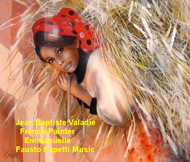 Jean Baptiste Valadie  French Painter Emmanuelle Fausto Papetti Music