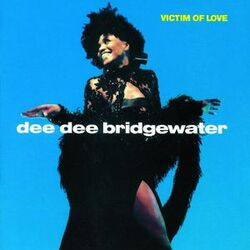 Dee Dee Bridgewater - Victim Of Love - Complete LP