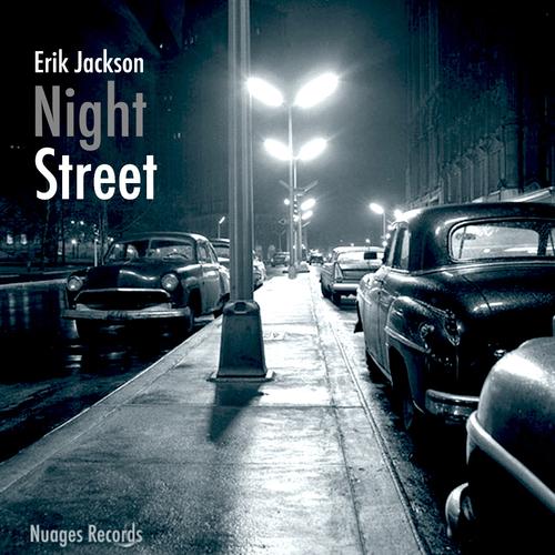 Erik Jackson - Night Street (2017) [Trip Hop, Instrumental Hip Hop, Acid Jazz]