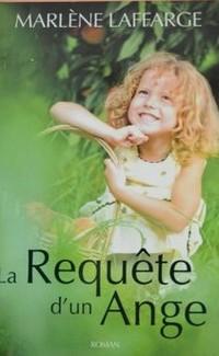 La requête d'un ange de Marlène Laffarge