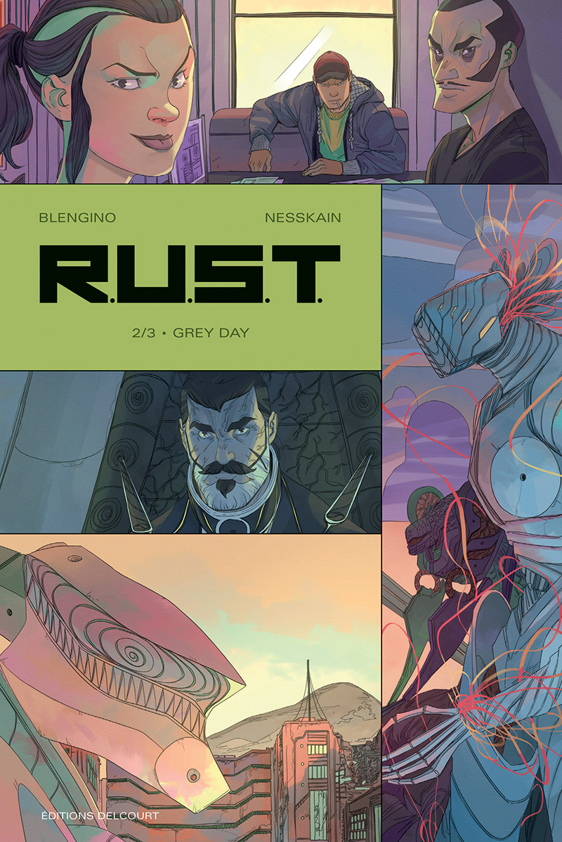 R.U.S.T. - Tome 02 Grey day - Blengino & Nesskain