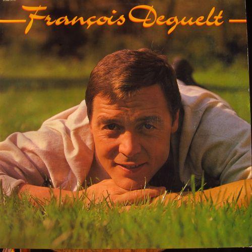 * Francois Deguelt