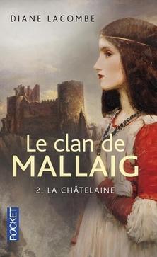 Le Clan de Mallaig, tome 2, La Châtelaine ; Diane Lacombe