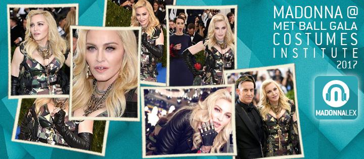 Madonna au MET Ball Costumes Intitute Gala 2017