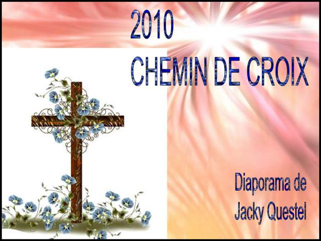 Chemin de Croix PPS de Jacky - Images de Hélène