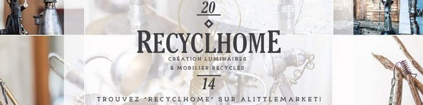Recyclhome- l'art du recyclage