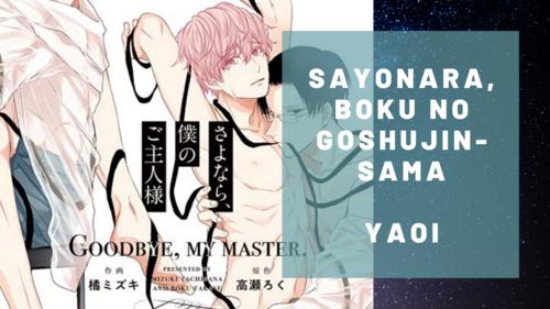 Sayonara, Boku no Goshujin-sama