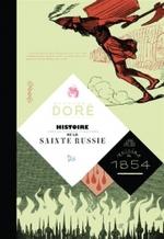 L'Histoire de la Sainte Russie.
