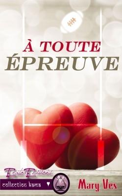 """""""A toute épreuve"""" de Mary Ves"""