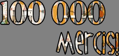 100 000 mercis!