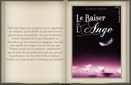 « Le baiser de l'ange : tome 2 » d'Elizabeth Chandler.
