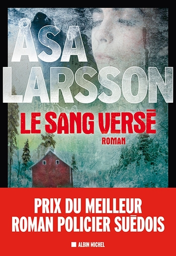 Le sang versé - Asa Larsson