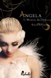 Angela, tome 1 de Julia M. Tean