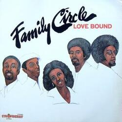 The Family Circle - Love Bound - Complete LP